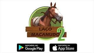 Download Laço Macanudo 2 - Baixe Agora! Video
