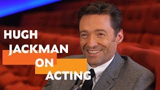 Download ″It's okay, be nervous″ | Hugh Jackman on Acting Video