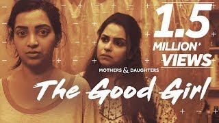 Download The Good Girl Ft. Gurdeep Kohli & Plabita Borthakur | Mothers & Daughters | BLUSH Video