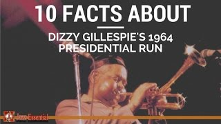 Download Dizzy Gillespie - 10 Facts About Gillespie's 1964 Presidential Run Video