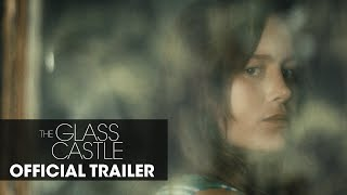 "Download The Glass Castle (2017) Official Trailer ""Dream"" – Brie Larson, Woody Harrelson, Naomi Watts Video"