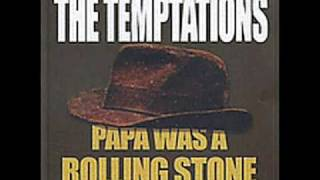 Download The Temptations - Papa Was A Rolling Stone Video