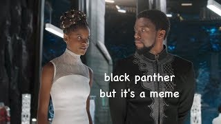 Download black panther but it's a meme Video