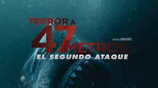 Download Terror A 47 Metros: El Segundo Ataque | Último tráiler Video