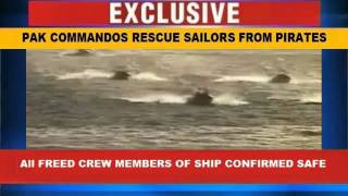 Download PAKISTAN NAVAL COMMANDOS RESCUE SAILORS FROM SOMALI PIRATES Video