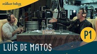 Download Luís de Matos - ″Podes escolher se queres ser feliz...″ - Maluco Beleza (PARTE 1/3) Video