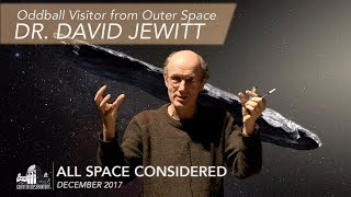 Download Oddball Visitor from Outer Space | Dr. David Jewitt | All Space Considered at Griffith Observatory Video