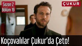 Download Çukur 2.Sezon 19.Bölüm - Koçovalılar Çukur'da Çeto! Video