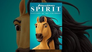 Download Spirit: Stallion of the Cimarron Video