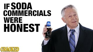 Download If Soda Commercials Were Honest - Honest Ads (Coca-cola, Pepsi, Dr. Pepper Parody) Video