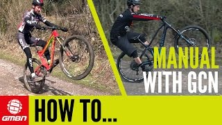 Download How To Manual – Can Roadies Manual On A Mountain Bike? Video
