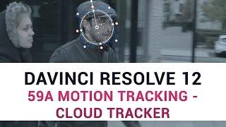 Download DaVinci Resolve 12 - 59a Motion Tracking - Cloud Tracker Video