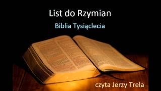 Download List do Rzymian Biblia Tysiąclecia czyta Jerzy Trela Video