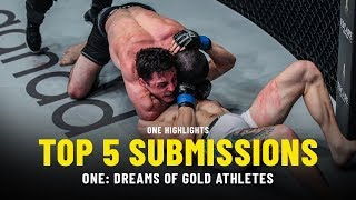 Download Top 5 Submissions From ONE: DREAMS OF GOLD Athletes | ONE Highlights Video
