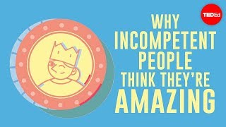 Download Why incompetent people think they're amazing - David Dunning Video