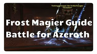 Download WoW Frost-Magier Guide für Battle for Azeroth Video