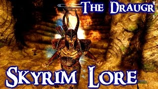 Download Skyrim Lore Series: The Draugr explained Video
