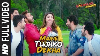 Download Maine Tujhko Dekha Full Song (Video) | Golmaal Again | Ajay Devgn | Parineeti Video