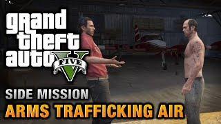 Download GTA 5 - Arms Trafficking Air Video