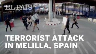 Download Terrorist Attack in Melilla, Spain   EL PAÍS English Edition Video