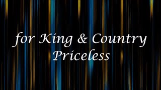 Download Priceless by for KING & COUNTRY (Lyrics) Video