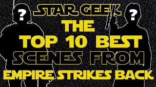 Download Top Ten Scenes from Episode V: THE EMPIRE STRIKES BACK - Star Geek Video