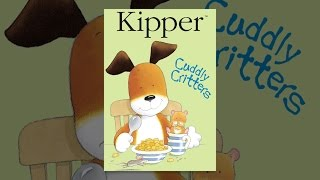 Download Kipper: Cuddly Critters Video