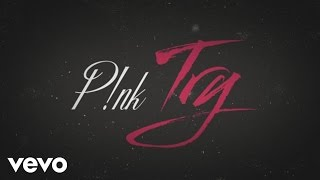 Download P!nk - Try Video