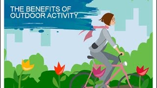 Download The Benefits of Outdoor Activity Video