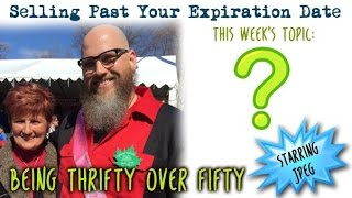 Download Selling Past Your Expiration Date Being Thrifty Over 50 #23 Ask Peg & Jay Anything #2 Video