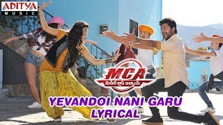 Download Yevandoi Nani Garu Lyrical | MCA Movie Songs | Nani, Sai Pallavi | DSP | Dil Raju, Sriram Venu Video
