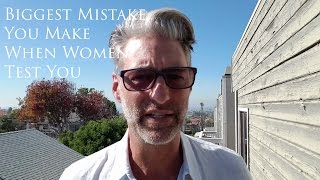 Download Biggest Mistake You Make When Women Test You | Brent Smith Video