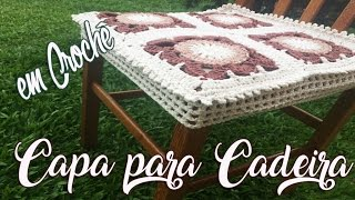 Download Capa para Assento de Cadeira - Crochê Decoração Video