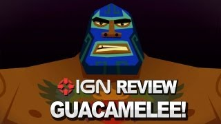 Download IGN Reviews - Guacamelee! Video Review Video