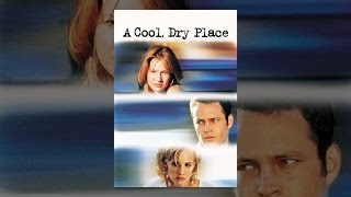 Download A Cool Dry Place Video
