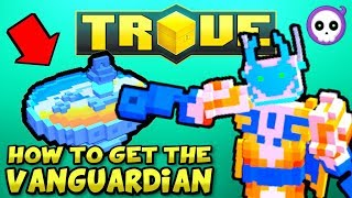 Download HOW TO CRAFT VANGUARDIAN IN TROVE! | Trove FREE & PAYING Class Guide / Tutorial Video