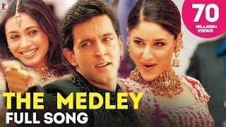 Download The Medley - Full Song   Mujhse Dosti Karoge   Hrithik Roshan   Kareena Kapoor   Rani Mukerji Video