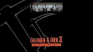 Download Children Of The Corn II: The Final Sacrifice Video