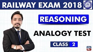 Download Analogy Test | Reasoning | Class - 2 | Railway Recruitment Board | Railway ALP / Group D | 8 PM Video