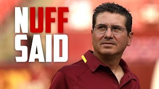 Download Dan Snyder made the NFL's biggest tire fire, and it won't die until he does (Nuff Said, Ep. 1) Video