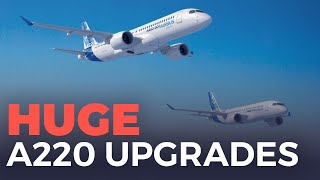 Download The Airbus A220 Gets Huge Upgrades Video