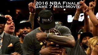 Download 2016 NBA Finals Game 7 Mini-Movie Video