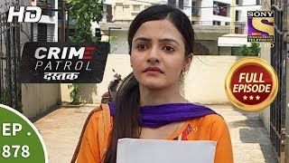 Crime Patrol Dastak - Ep 879 - Full Episode - 5th October