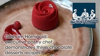Download Graham Hornigold; executive pastry chef demonstrates three chocolate desserts recipes Video