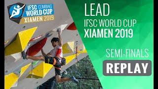 Download IFSC Climbing World Cup Xiamen 2019 - Lead Semi-Finals Video