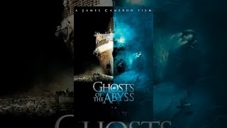 Download Ghosts Of The Abyss [IMAX] Video