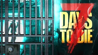 Download PRISON BREAKOUT ★ 7 Days to Die - Alpha 15 (23) Video