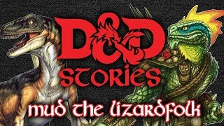Download D&D Stories: Mud the Lizardfolk Video