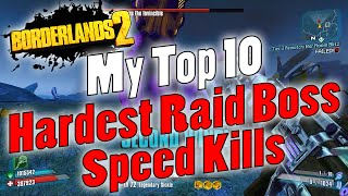 Download Borderlands 2   My Top 10 Hardest Raid Boss Speed Kills Video