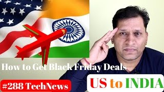 Download #288 How Get Black Friday Deals in India, USGOBUY, Lenovo K6 Power, Oneplus 3T India Video